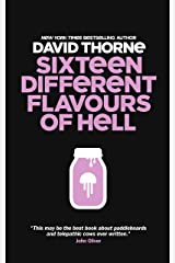 Sixteen Different Flavours of Hell Kindle Edition