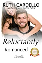 Reluctantly Romanced (The Barrington Billionaires, Book 10)