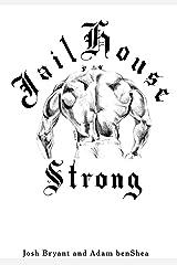 Jailhouse Strong Kindle Edition