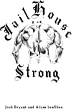 Jailhouse Strong