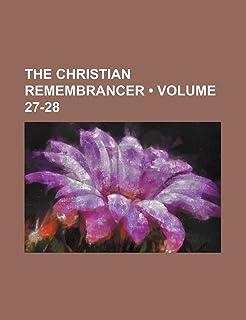 The Christian Remembrancer (Volume 27-28)