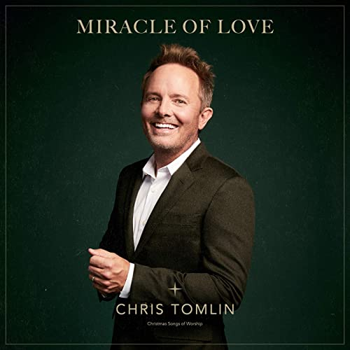 Miracle Of Love: Christmas Songs Of Worship