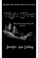 Night First (The Divinity of Damien Calla Book 1) Kindle Edition