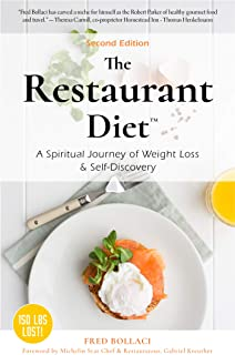 The Restaurant Diet: A Spiritual Journey of Weight Loss & Self Discovery