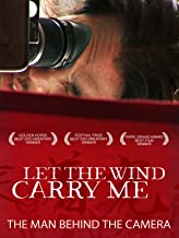 Let the Wind Carry Me