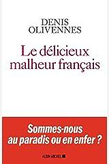 Le Délicieux malheur français Format Kindle