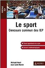 Le sport: Concours commun des IEP (Hors collection) (French Edition)