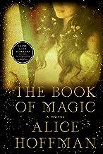 The Book of Magic: A Novel (4) (The Practical Magic Series)