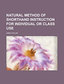 Natural Method of Shorthand Instruction for Individual or Class Use