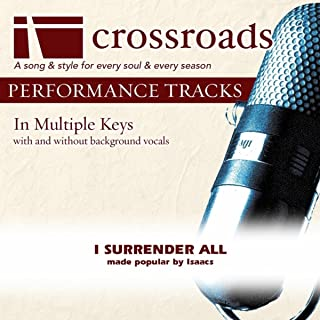 I Surrender All (Performance Track High with Background Vocals in A)