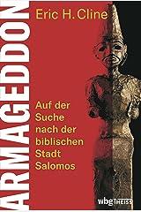 Armageddon: Auf der Suche nach der biblischen Stadt Salomos (German Edition) Format Kindle