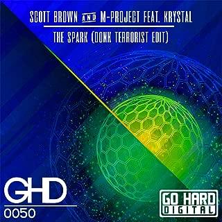 The Spark (Donk Terrorist Remix)