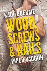 Wood, Screws, & Nails (Hard Hats Book 1) Kindle Edition