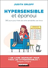 Hypersensible et épanoui (DEVELOPPEMENT P) (French Edition)