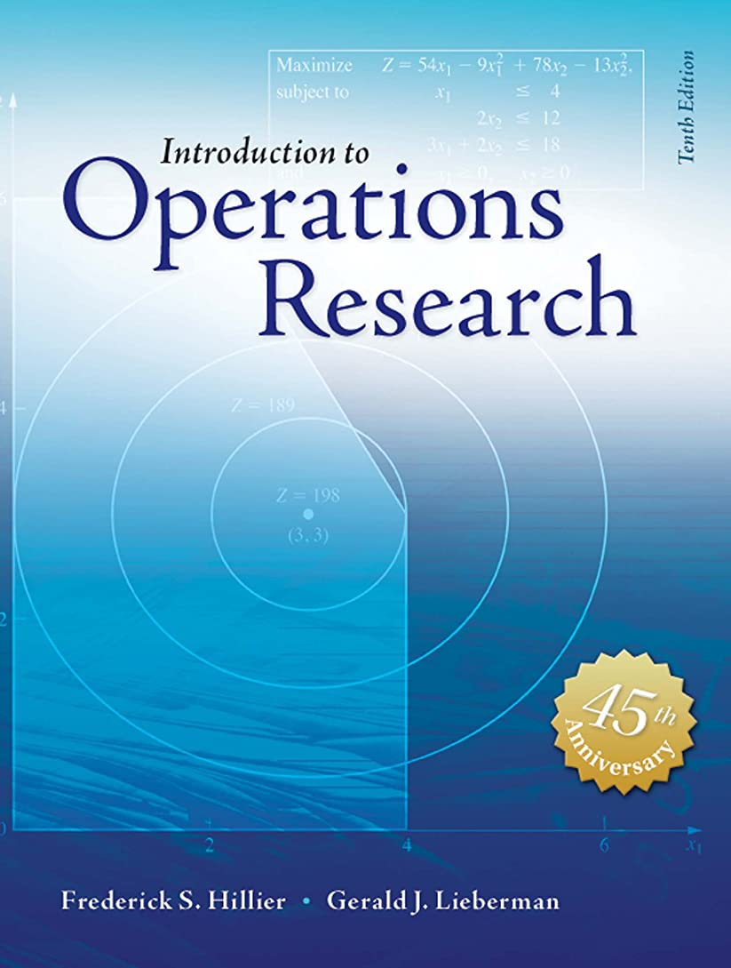 絶壁やむを得ない成分Introduction to Operations Research: Introduction to Operations Research (English Edition)