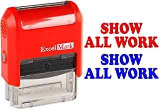 Show All Work - ExcelMark Self-Inking Two-Color Rubber Teacher Stamp - Perfect for Grading Homework - Red and Blue Ink
