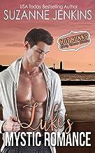 Luke's Mystic Romance (Mystic - Hot Hunks Steamy Romance Collection Book 2)