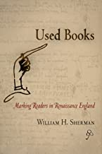 Used Books: Marking Readers in Renaissance England (Material Texts)