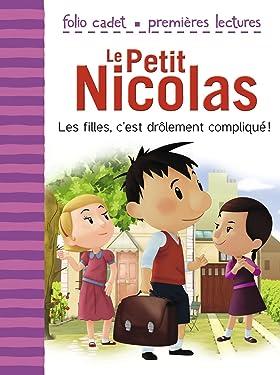 Le Petit Nicolas (Tome 3) - Les filles, c'est drôlement compliqué !: D'après l'oeuvre de René Goscinny et Jean-Jacques Sempé: D'après l'œuvre de René Goscinny et Jean-Jacques Sempé (French Edition)