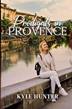 Prodigals in Provence (Provence Series)