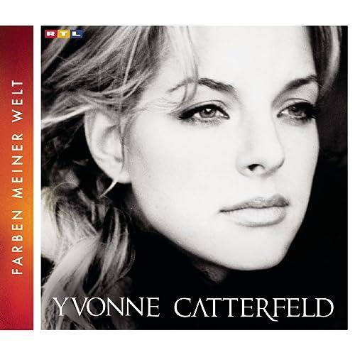 Du hast mein Herz gebrochen von Yvonne Catterfeld bei