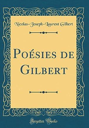 Poésies de Gilbert (Classic Reprint)