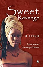 Sweet Revenge a Play