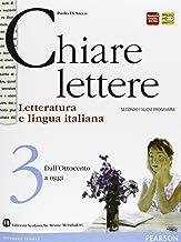 Scaricare Libri Chiare lettere. Per le Scuole superiori. Con espansione online: 3 PDF