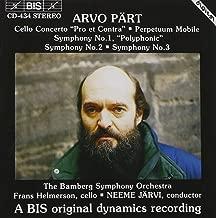 Pärt: Symphonies Nos. 1 - 3 / Concerto for Cello and Orchestra, Pro et Contra