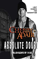 Absolute Doubt (Fallen Agents of T-Flac) ペーパーバック