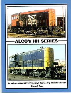 Alco's HH Series: American Locomotive Company's Pioneering Diesel Switcher