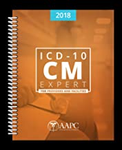 ICD-10-CM Expert 2018 for Providers & Facilities (ICD-10-CM Complete Code Set)