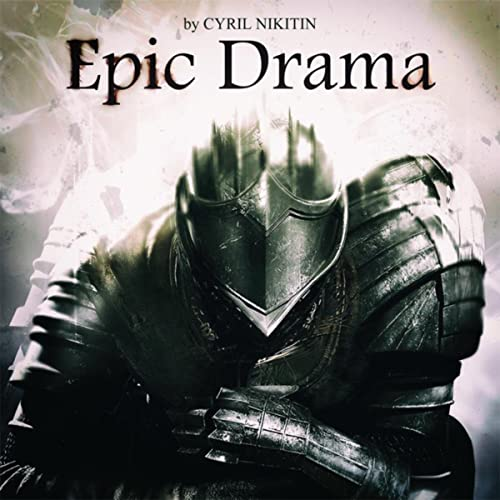 Amazon com: Epic Drama: Cyril Nikitin: MP3 Downloads