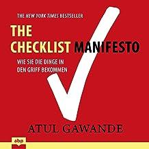 Checklist Manifesto: Wie Sie die Dinge in den Griff bekommen