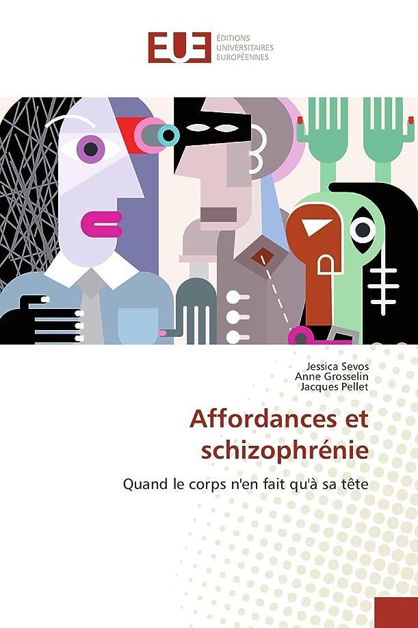 セラー可塑性助手Affordances Et Schizophrénie (Omn.Univ.Europ.)
