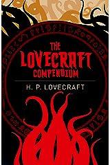 The Lovecraft Compendium (Arcturus Classics Book 5) Kindle Edition