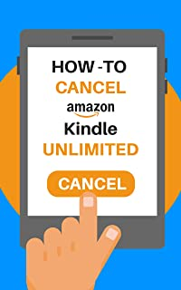 Cancel Kindle Unlimited: The 2020 Step by Step Guide to Cancel Your Kindle Unlimited Subscription in 30 Seconds, With Scre...