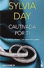 Cautivada por ti (Crossfire IV) (Bestseller)