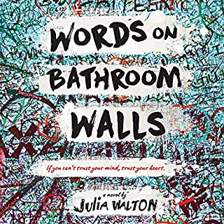 Words on Bathroom Walls audiobook cover art