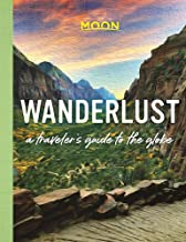 Wanderlust: A Traveler's Guide to the Globe PDF
