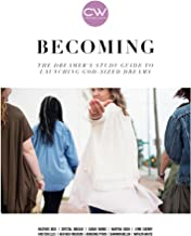 Becoming:: The dreamer's study guide to launching God sized dreams