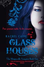 Glass Houses: The Morganville Vampires Book One