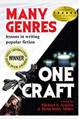 Many Genres One Craft: Lessons in Writing Popular Fiction Kindle Edition