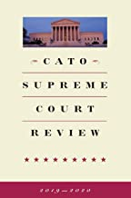 Cato Supreme Court Review: 2019-2020