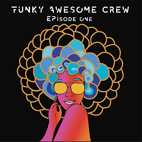 Episode One by Funky Awesome Crew on Amazon Music - Amazon com
