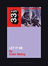 The Replacements' Let It Be (33 1/3 Book 16)