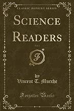 Science Readers, Vol. 1 (Classic Reprint)