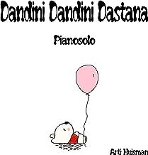 Dandini dandini dastana (Pianosolo)