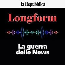 La guerra delle News: Longform