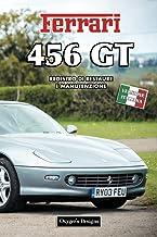 FERRARI 456 GT: REGISTRO DI RESTAURE E MANUTENZIONE (Edizioni italiane) (Italian Edition)